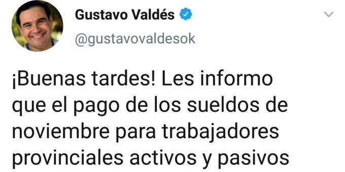 Valdés confirmó que el martes 26 iniciará el pago de sueldos del mes de noviembre
