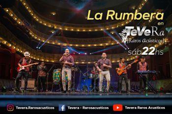 Fiesta en casa: La Rumbera suena en TEVERA