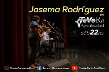Josema Rodriguez estrena banda en TEVERA - Raros Acùsticos